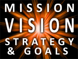 Mission, Vision, Strategies, and Goals