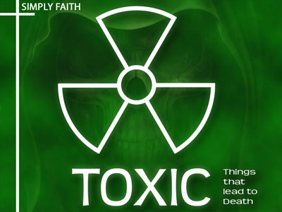 Toxic - Things that lead to death