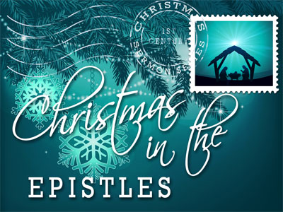 Christmas in the Epistles