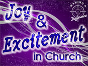 Joy & Excitement in Church