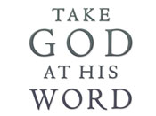 Take God at His Word