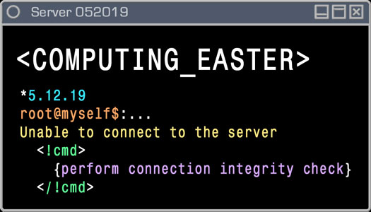 Logo - Computing Easter - 5.12.19 - Unable to Connect to the Server